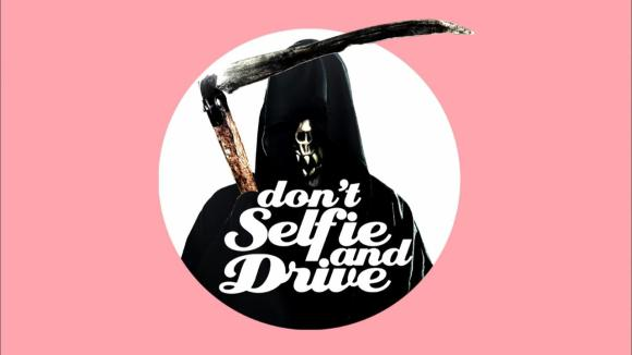 Don't selfie and drive2